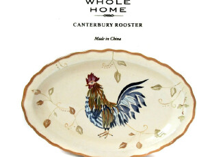 WHOLE HOME 外贸出口余单 陶瓷餐具 田园公鸡做旧 椭圆盘子,盘碟,